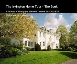 The Irvington Home Tour - The Book by Jim Heuer | Blurb Books