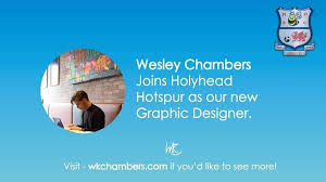 Check out Wesley Chambers for any... - Holyhead Hotspur   Facebook