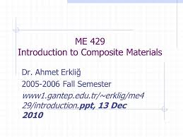 Ppt On Composite Materials Me 429 Introduction To Composite Materials Ppt Video Online Download