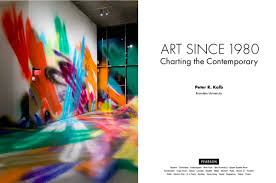 Art Since 1980 Charting The Contemporary Pdf Pdf Kalb Art Since 1980 Introduction Peter Kalb