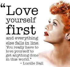 Lucille Ball Quote Love Yourself