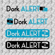 Dork Designs Tv Logo Design For Dork Alert By Black Rock Design 5413444