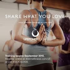 Call Lifetime Fitness Life Power Yoga Teacher Training Yoga Teacher Training In Columbus