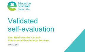 Validated Self Evaluation 2017 | East Renfrewshire Educational ...