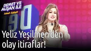 Demet ve Alişan ile Sabah Sabah   Yeliz Yeşilmen'den Olay İtiraflar! -  YouTube