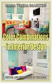 Interior Design Color Extraordinary Amazon Color Combinations In Interior Design Repair And