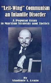 left wing communism an infantile disorder a popular essay in  483137