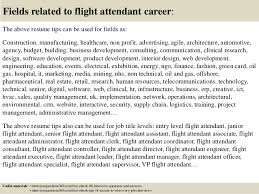 ... 18. Fields related to flight attendant career: The above resume tips ...