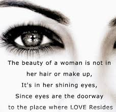 Quotes On Eyes Beauty Best of The Beauty Of A Woman Is Not In Her Hair Or Make Up It's In Her