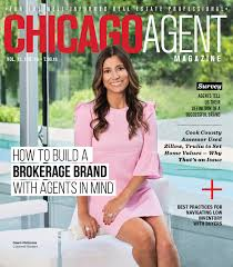Building a brand: How brokerages and agents stand out from the crowd -  Chicago Agent Magazine Cover Story