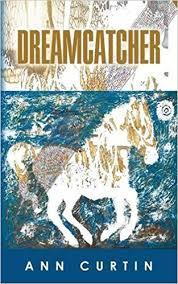 Dream Catcher Novel Amazon Dreamcatcher 100 Ann Curtin Books 42