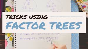 Greatest Common Factor Table Chart Using Factor Trees To Find Gcfs And Lcms Math Hacks Medium