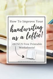 How To Improve Handwriting Skills For Adults That Are Left Handed ...