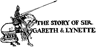 the story of sir gareth and lynette
