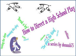 how to direct a high school play behind the scenes jobs for how to direct a high school play behind the scenes jobs for students hubpages