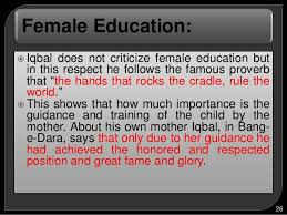 female education essay female education essay gxart female  female education essay gxart orgallama muhammad iqbal s educational philosophy female
