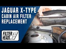 how to replace cabin air filter jaguar x type how to replace cabin air filter jaguar x type