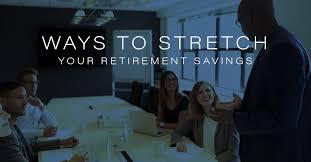 Financial Advisor Retirement Financial Planning Laguna Niguel Ways To Stretch Your