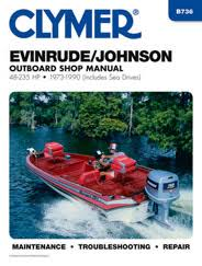evinrude johnson marine manuals diy repair manuals clymer evinrude johnson 48 235 hp outboards includes sea drives 1973 1990