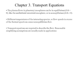 1 chapter 3 transport equations the plasma flows in planetary
