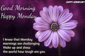 Good Morning Monday Quotes Best Of Good Morning Wishes On Monday Quotes Images And Pictures Happy