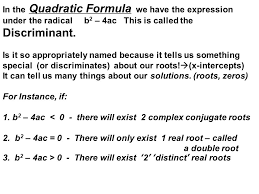 in the quadratic formula we have the expression