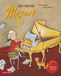 Der kleine Mozart (mit CD)