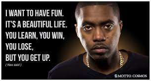 Nas Said Quotes 01 Quotes By Motto Cosmos Quotes 2pac Quotes