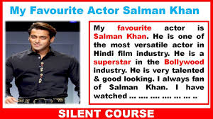 my favourite actor salman khan essay essay on salman khan  my favourite actor salman khan essay essay on salman khan salman khan is my favourite
