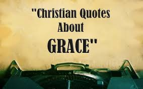 Christian Quotes About Grace