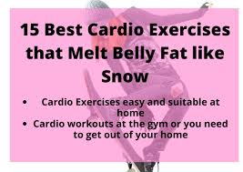 effective cardio exercise to burn belly