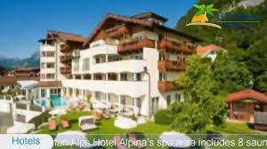 Alpina Hotel Hotel Alpina Wellness Spa Resort Kapssen Hotels Austria Youtube