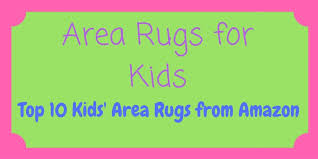 area rugs for kids 10 most popular kids rugs on