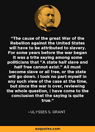Ulysses S Grant Quotes Magnificent Ulysses S Grant Quotes