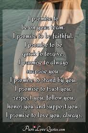I Promise To Be On Your Team I Promise To Be Faithful I Promise To