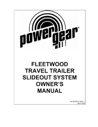 fleetwood motorhome slideout systems operations manual Wiring Diagram For Fleetwood Rv Slide Out fleetwood travel trailer slideout system owner`s RV Slide Out Problems