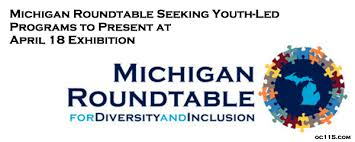 michigan roundtable seeking youth led programs to present at april 18 exhibition