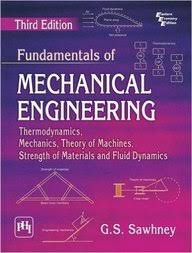 Mechanical Engineering Textbooks Buy Fundamentals Of Mechanical Engineering Book Gs Sawhney