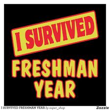 myblog i survived freshman year poster rc557c9db9beb41449a4abb74c9de6deb id4i0 8byvr 1024
