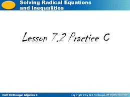 8 holt mcdougal algebra 2 solving radical equations and inequalities solving radical inequalities solve the inequality find domain l l l