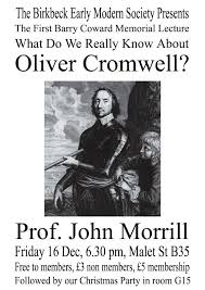 first barry coward memorial lecture dec morrill what do we first barry coward memorial lecture 16 dec morrill what do we really know about oliver cromwell the early modern intelligencer