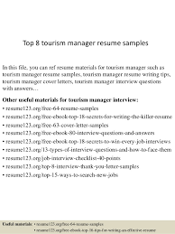 Top 8 tourism manager resume samples In this file, you can ref resume  materials for ...