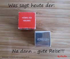 Gute Reise Sprüche Lustig Unique Verrückte Ideen Archives Völlig