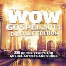 Wow Gospel 2013 [Video]