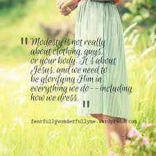 Christian Modesty Quotes Best of Does Modesty Still Matter Pinterest Clothing Bodies And Guy