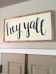 Home Decor Signs Sayings Country Home Decor Signs Wooden With Sayings Wood Sign Hey Hand 53