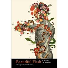 beautiful flesh a body of essays paperback target beautiful flesh a body of essays paperback