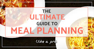 The Ultimate Guide To Meal Planning Cinnamon Sunrise