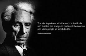 Bertrand Russell Why I Am Not A Christian Quotes Best of Bertrand Russell Quote On The Paradox Of Fools And Wise Men