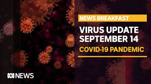 Political pressure mounts on victoria over its coronavirus border restrictions with greater sydney, as the federal health minister makes it clear there are no. Coronavirus Update Sept 14 Victoria Records 35 New Coronavirus Cases And Seven Deaths Abc News The Global Herald
